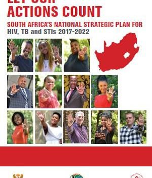 Let our Actions Count: SA National Strategic Plan for HIV, TB & STIs 2017-2020